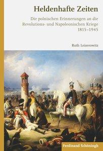 Die Erinnerung an die Napoleonischen Kriege in Russland und Pole