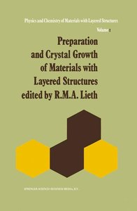 Preparation and Crystal Growth of Materials with Layered Structu
