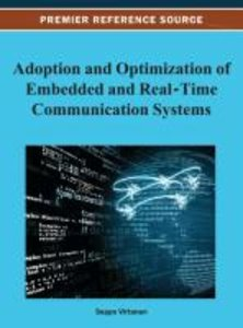 Adoption and Optimization of Embedded and Real-Time Communicatio