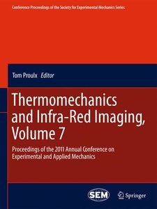 Thermomechanics and Infra-Red Imaging, Volume 7