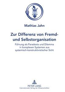 Zur Differenz von Fremd- und Selbstorganisation