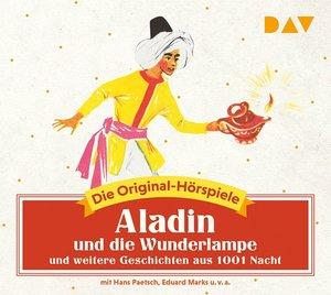 Aladin und die Wunderlampe und weitere Geschichten aus 1001 Nach