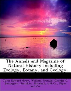 The Annals and Magazine of Natural History Including Zoology, Bo