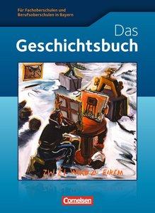 Geschichte / Sozialkunde: Das Geschichtsbuch. Fachoberschule und