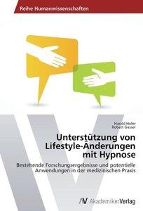 Unterstützung von Lifestyle-Änderungen mit Hypnose