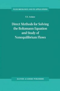 Direct Methods for Solving the Boltzmann Equation and Study of N
