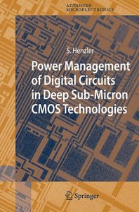 Power Management of Digital Circuits in Deep Sub-Micron CMOS Tec