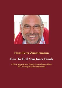 How To Heal Your Inner Family