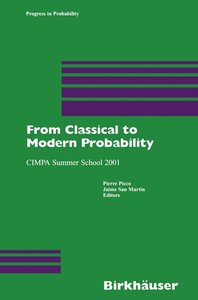 From Classical to Modern Probability