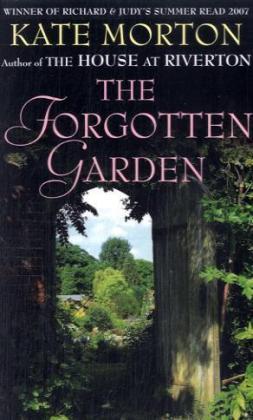 The Forgotten Garden - zum Schließen ins Bild klicken