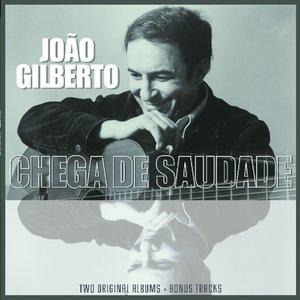 Joao Gilberto/Chega De Saudade