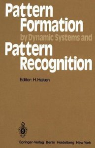 Pattern Formation by Dynamic Systems and Pattern Recognition
