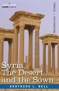 Syria, The Desert and the Sown