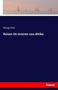 Reisen im Inneren von Afrika
