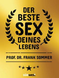 Der beste Sex deines Lebens