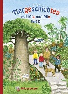 Tiergeschichten mit Mia und Mio 10
