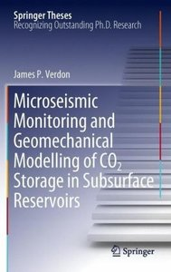 Microseismic Monitoring and Geomechanical Modelling of CO2 Stora