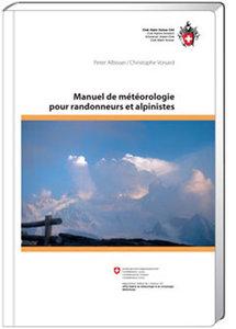 Manuel de météorologie pour ranndonneurs et alpinistes