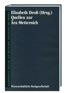 Quellen zur Ära Metternich