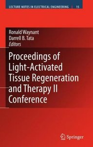Proceedings of Light-Activated Tissue Regeneration and Therapy 2