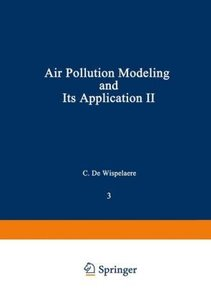 Air Pollution Modeling and Its Application II