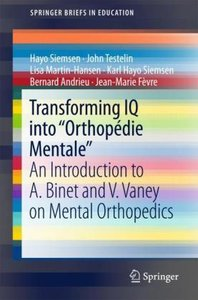 "Transforming IQ into ""Orthopédie Mentale\"" -"