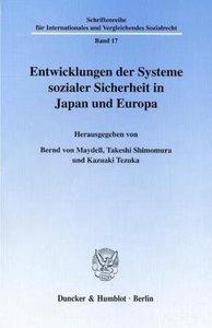 Entwicklungen der Systeme sozialer Sicherheit in Japan und Europ