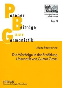 Die Wortfolge in der Erzählung Unkenrufe von Günter Grass