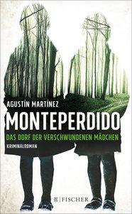 Monteperdido - Das Dorf der verschwundenen Mädchen
