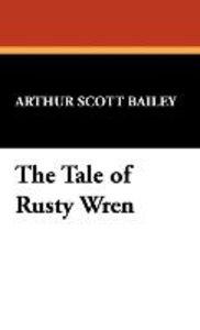 The Tale of Rusty Wren