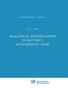 Semantical Investigations in Heyting's Intuitionistic Logic