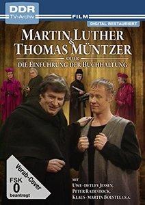 Martin Luther und Thomas Müntzer oder Die Einführung der Buchhal