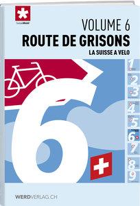 La Suisse à vélo volume 6
