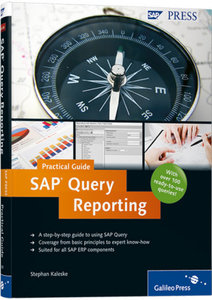 SAP Query Reporting - Practical Guide