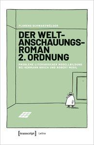Der Weltanschauungsroman 2. Ordnung