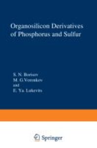 Organosilicon Derivatives of Phosphorus and Sulfur
