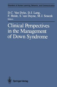 Clinical Perspectives in the Management of Down Syndrome