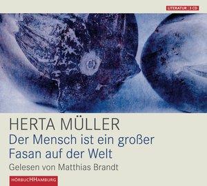 H. MÜLLER: DER MENSCH IST EIN GR. FASAN A. D. WELT