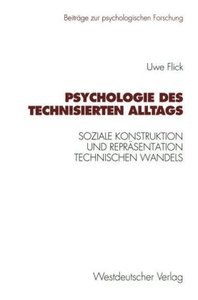 Psychologie des technisierten Alltags