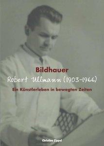 Bildhauer Robert Ullmann (1903-1966)