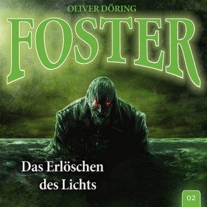 Foster 02-Das Erlöschen des Lichts