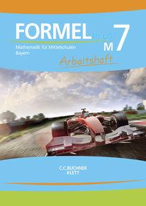 Formel PLUS M7 Arbeitsheft Bayern