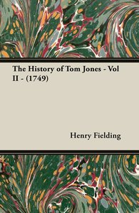 The History of Tom Jones - Vol II - (1749)