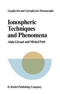 Ionospheric Techniques and Phenomena