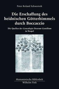 Die Erschaffung des heidnischen Götterhimmels durch Boccaccio