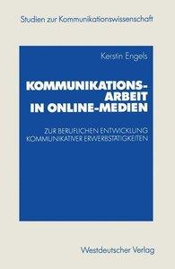Kommunikationsarbeit in Online-Medien
