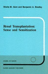 Renal Transplantation: Sense and Sensitization