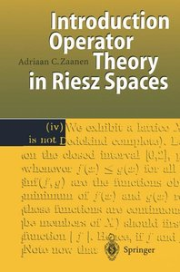 Introduction to Operator Theory in Riesz Spaces