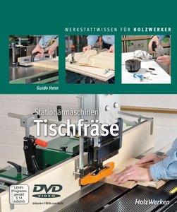 Stationärmaschinen - Tischfräse
