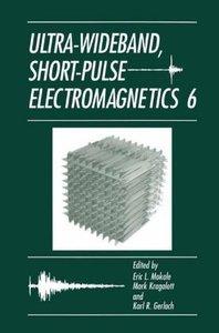 Ultra-Wideband, Short-Pulse Electromagnetics 6